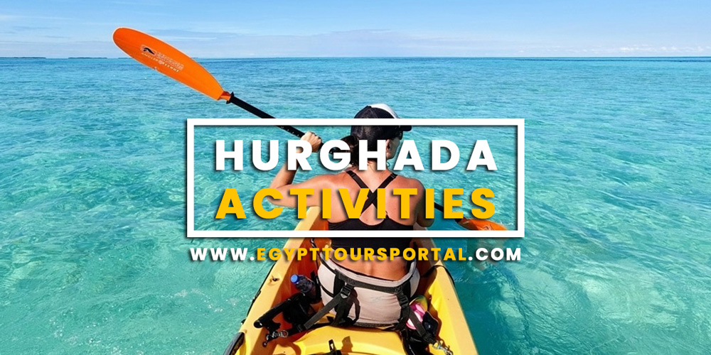 Hurghada Activities - Egypt Tours Portal