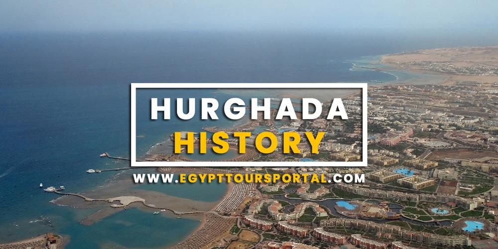 Hurghada History - Egypt Tours Portal