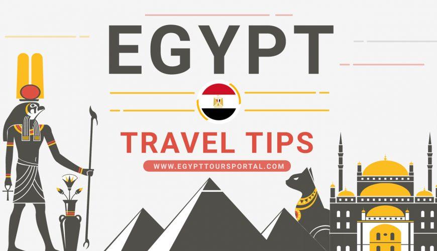 Egypt Travel Tips - Egypt Tours Portal