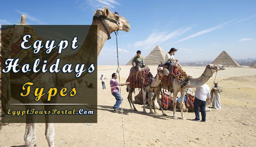 Egypt Holidays Types - Egypt Tours Portal