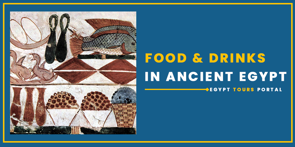 Food and Drinks in Ancient Egypt - Egypt Tours Portal