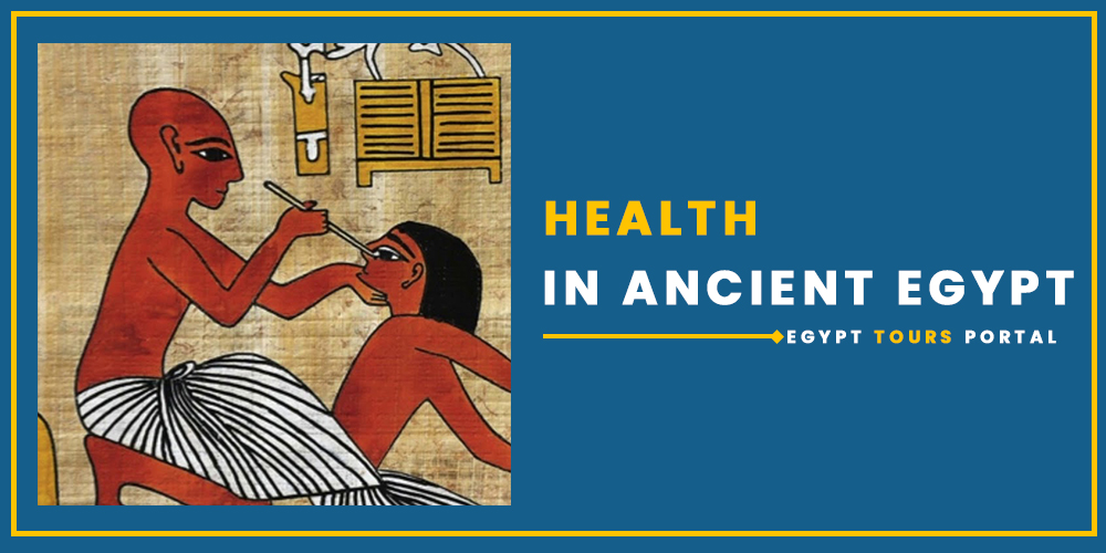 Health in Ancient Egypt - Egypt Tours Portal