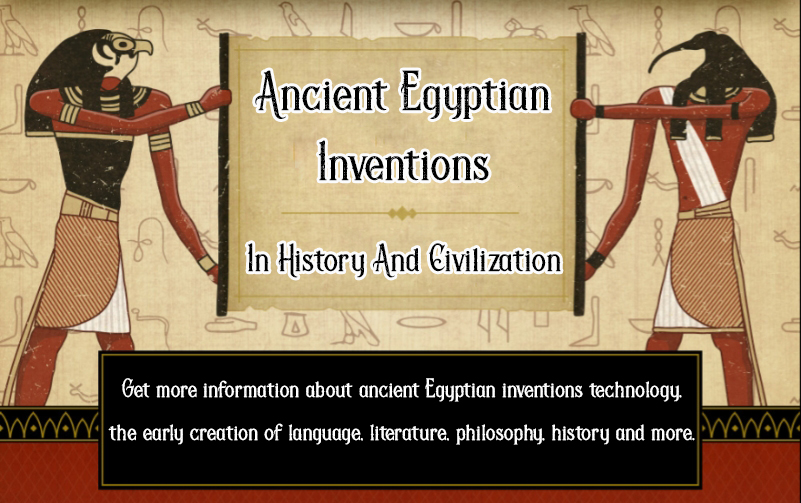 Ancient Egyptian Inventions - Egypt Tours Portal