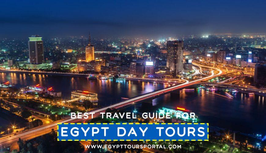 Egypt Day Tours Travel Guide - Egypt Tours Portal