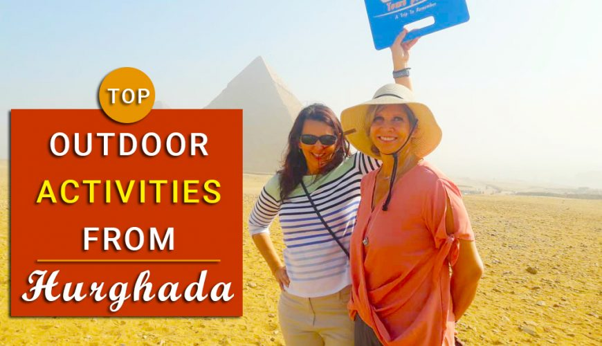Activities from Hurghada - Egypt Tours Portal