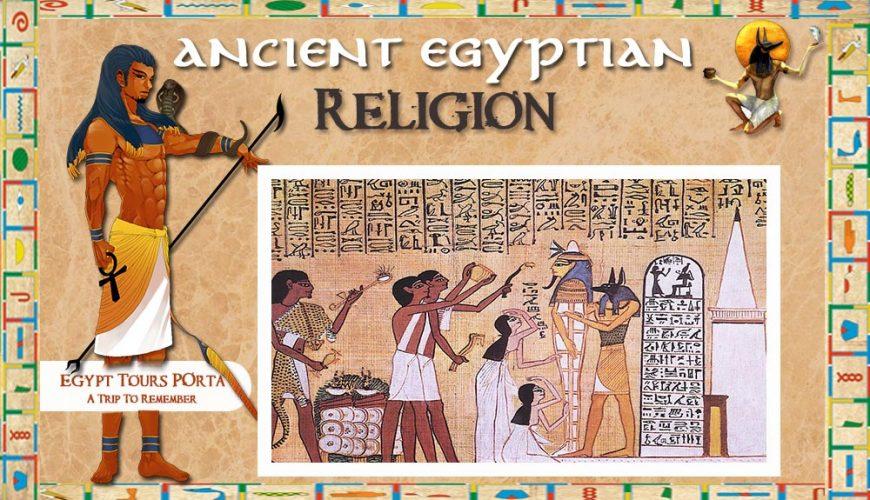 Ancient Egyptian Religion - Egypt Tours Portal
