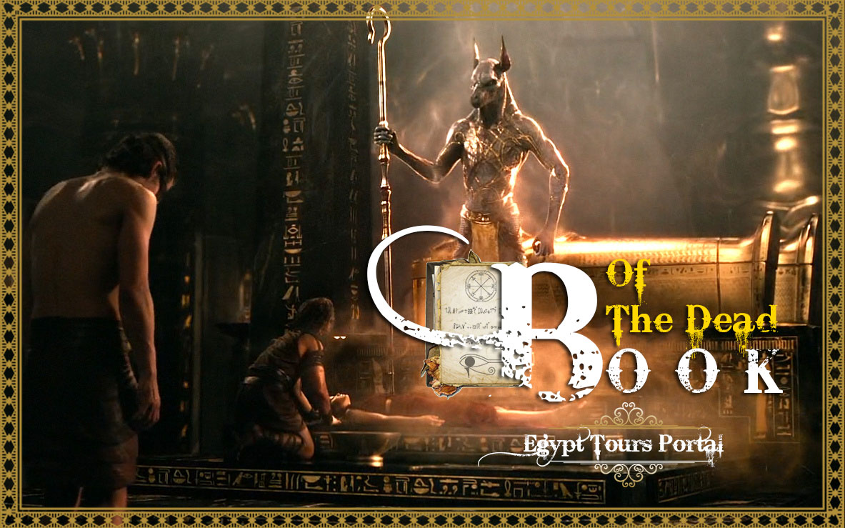 The Book of the Dead   Book of the Dead Summery   Egypt Tours Portal