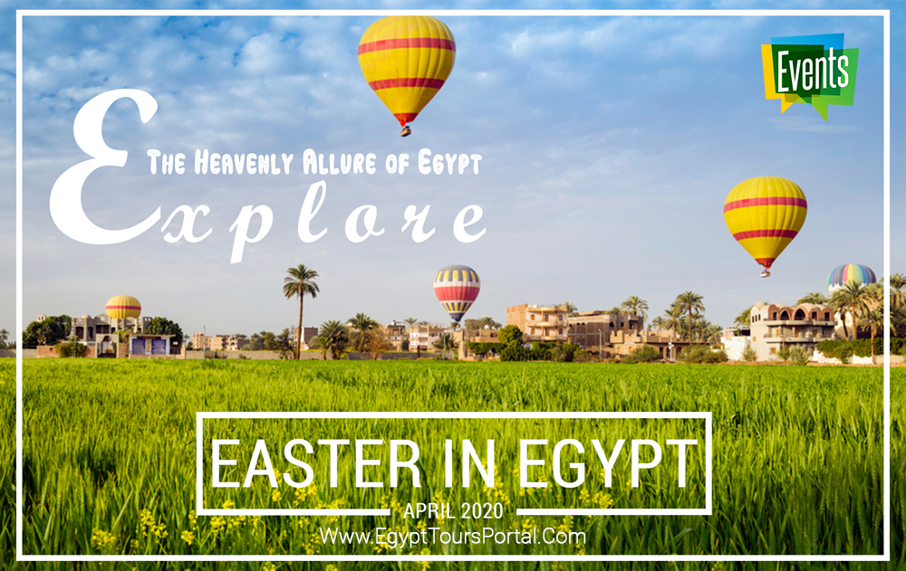 Easter Event in Egypt 2020 - Egypt Tours Portal