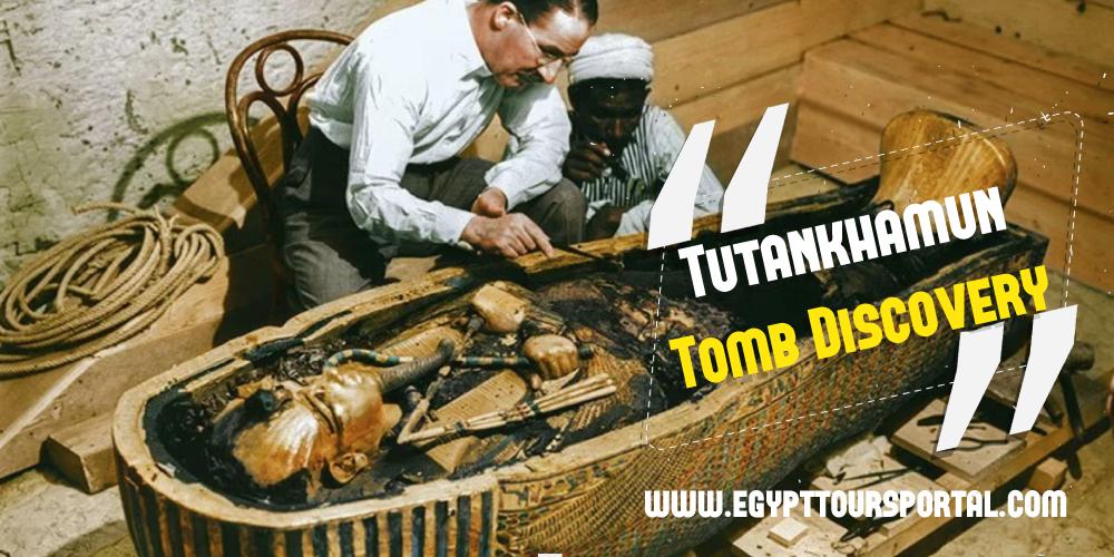 King Tutankhamun Tomb Discovery - Egypt Tours Portal