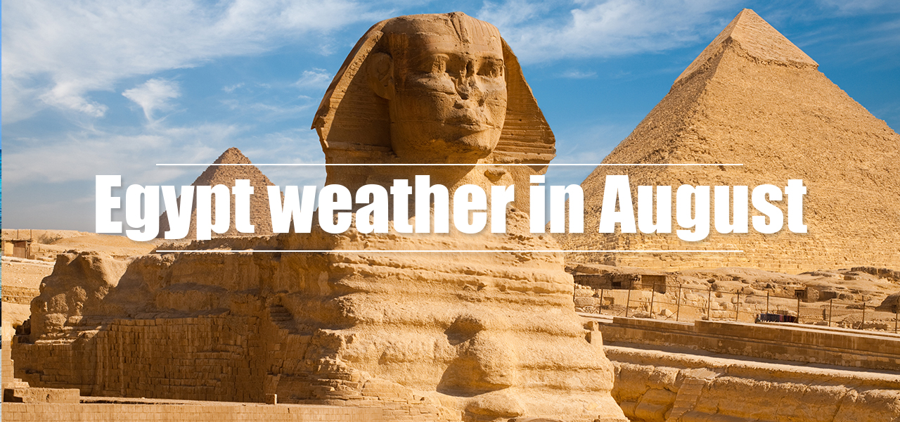 Egypt weather in August - Egypt Tours Portal