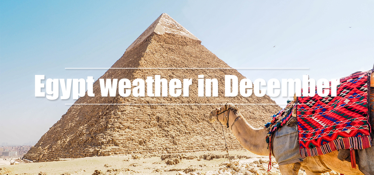 Egypt weather in December - Egypt Tours Portal