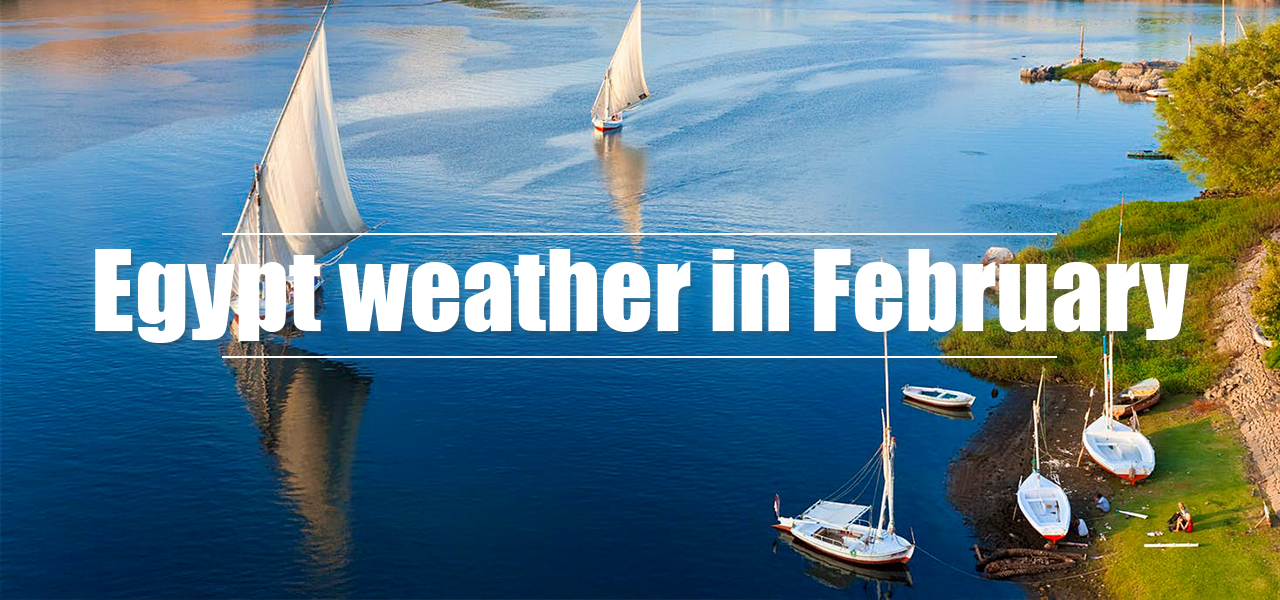 Egypt weather in February - Egypt Tours Portal
