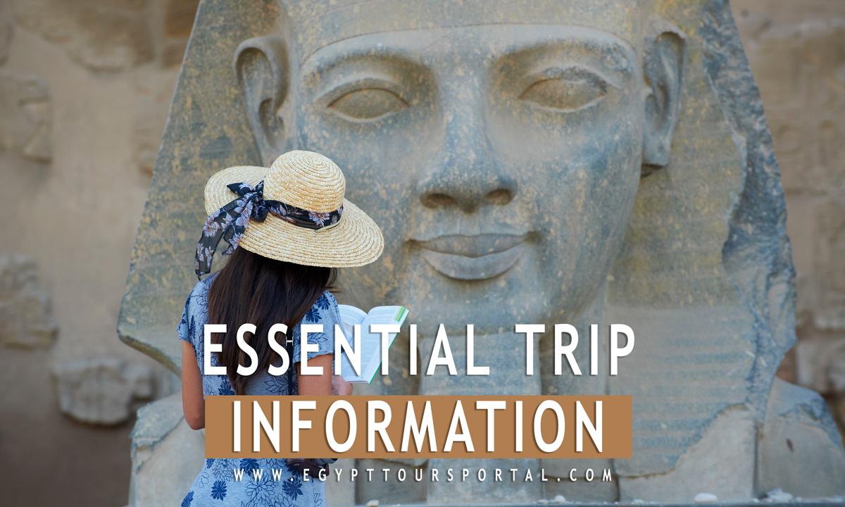 Essential Trip Information - Egypt Tours Portal
