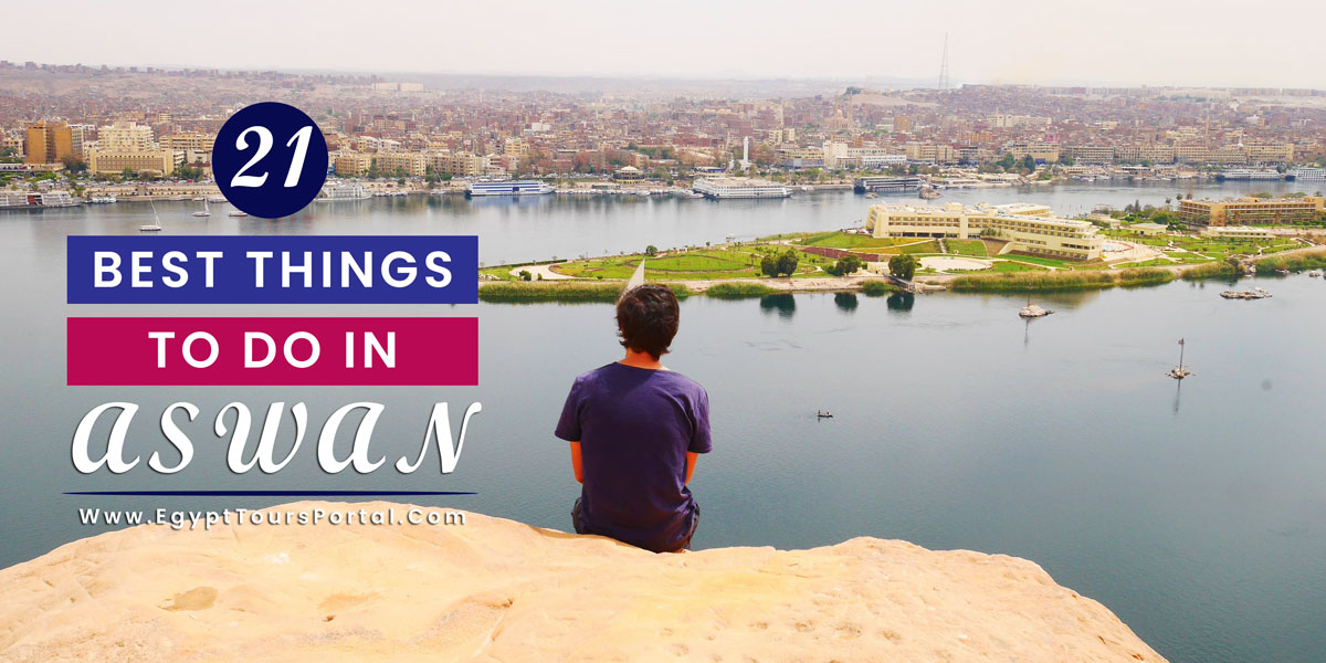 Things to Do in Aswan - Egypt Tours Portal
