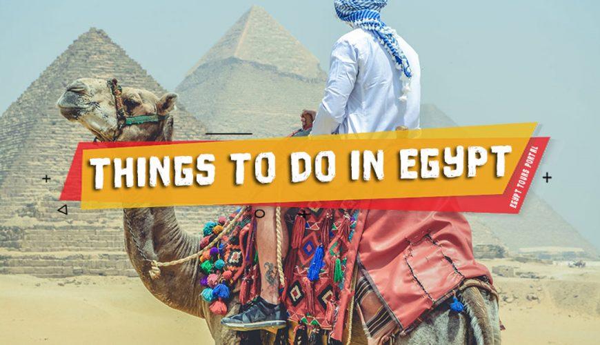 Things to Do in Egypt - Egypt Tours Portal