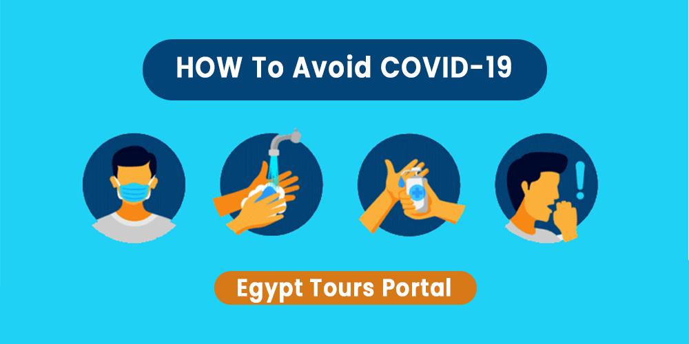 Preventative Measures to Avoid COVID-19 - Egypt Tours Portal
