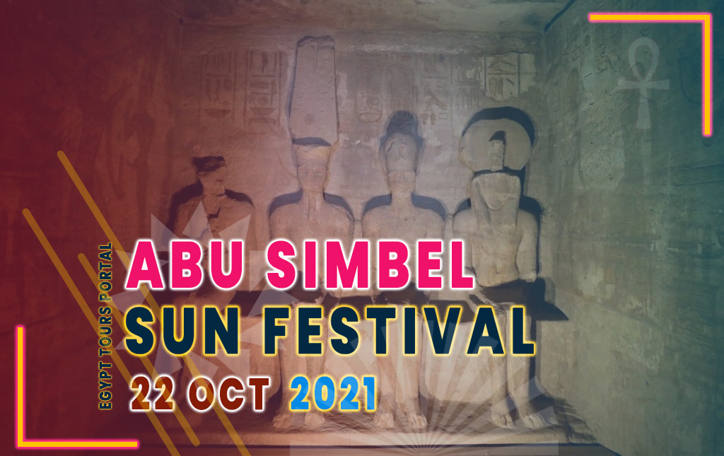 Abu Simbel Sun Festival October 2021 - Egypt Tours Portal