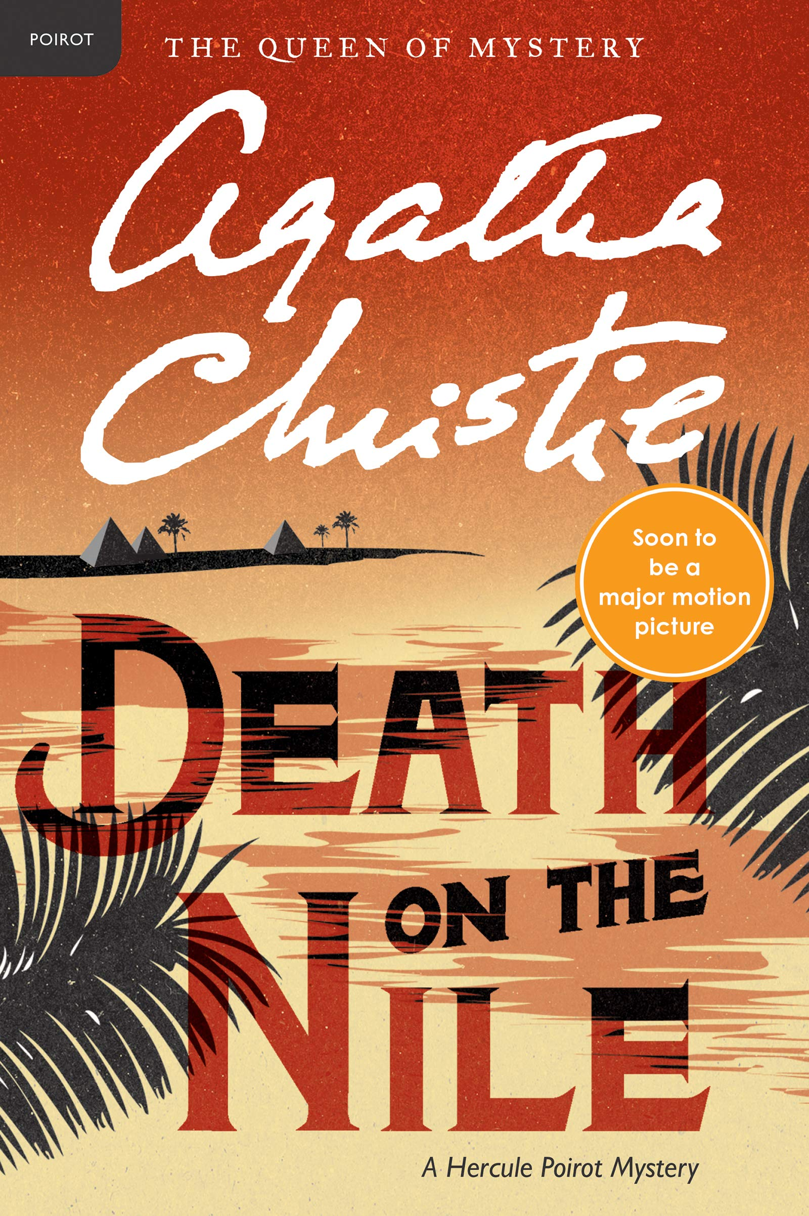 Death on the Nile by Agatha Christie - 10 Books and Movies That Will Transport You Straight to Egypt - Egypt Tours Portal